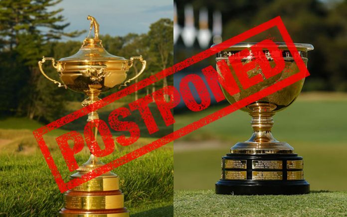 Ryder and Presidents Cup Postponed